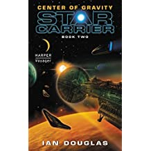 Center of Gravity: Star Carrier: Book Two (Star Carrier Series) by Ian Douglas (2011-02-22)
