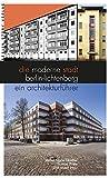 Die moderne Stadt Berlin-Lichtenberg: Ein Architekturführer