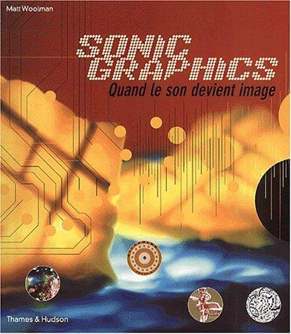 Sonic Graphics : Quand le son devient image