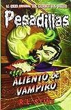 Aliento de vampiro: Pesadillas 18
