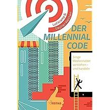 Der Millennial Code: Junge Mediennutzer verstehen - und handeln