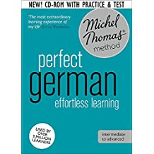 Perfect German Intermediate Course: Learn German with the Michel Thomas Method