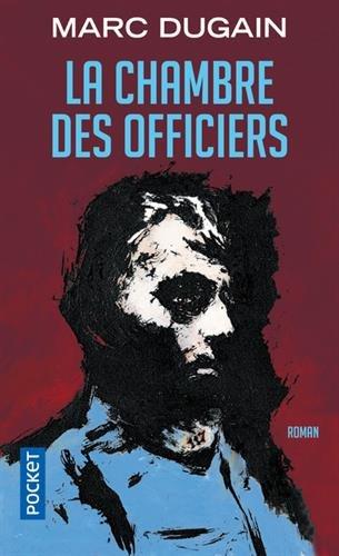 La Chambre des officiers par Marc DUGAIN