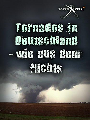 Tornados in Deutschland - wie aus dem Nichts