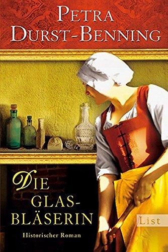 istorischer Roman (Die Glasbläser-Saga, Band 1) ()