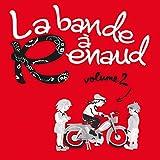 La Bande à Renaud : vol. 2 | Lavilliers, Bernard