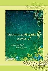 Becoming Myself Journal by Stasi Eldredge (2014-04-01)