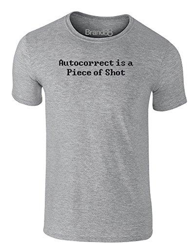 Brand88 - Autocorrect is a Piece of Shot, Erwachsene Gedrucktes T-Shirt Grau/Schwarz