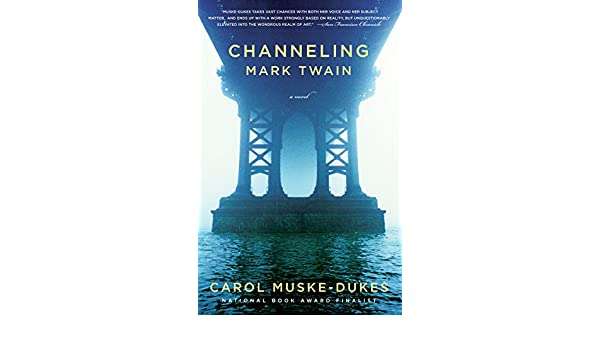 Channeling Mark Twain: A Novel (English Edition) eBook
