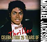 Michael Jackson: Celebrating 25 Years of Thriller (Audio CD)