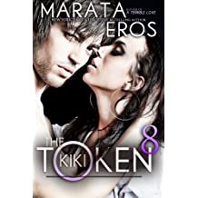 The Token (#8): Kiki: Alpha Billionaire Dark BWWM Romance (English Edition)