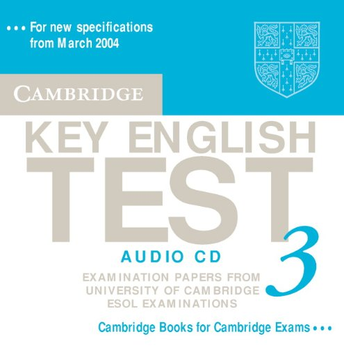 Cambridge Key English Test 3 Audio CD: Examination Papers from the University of Cambridge ESOL Examinations (KET Practice Tests)