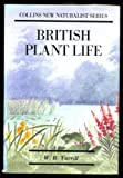 British Plant Life (Collins New Naturalist Series)