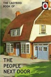 The Ladybird Book of the People Next Door (Ladybirds for Grown-Ups)