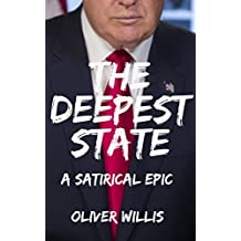 The Deepest State: A Satirical Epic (English Edition)