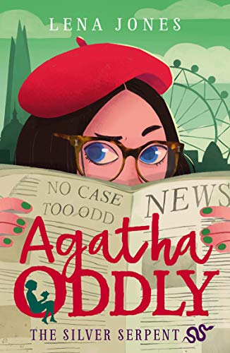 Agatha Oddly (3) : The Silver Serpent