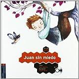 Juan sin miedo (Colorín Colorado)