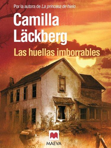 Las huellas imborrables (Los crímenes de Fjällbacka nº 5) (Spanish Edition)