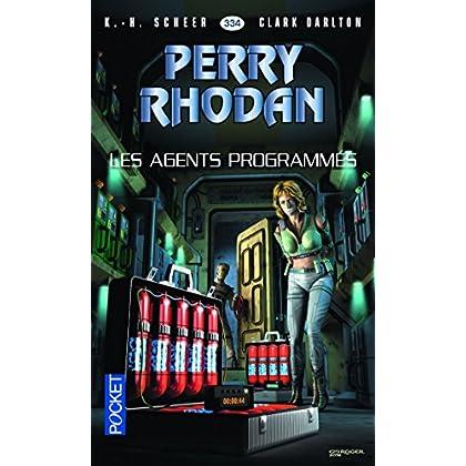 Perry Rhodan n°334 - Les Agents Programmés