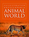 Animal World - Illustrated Encyclopedia