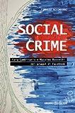 Scarica Libro Social crime Yara Gambirasio e Massimo Bossetti nei gruppi di Facebook (PDF,EPUB,MOBI) Online Italiano Gratis