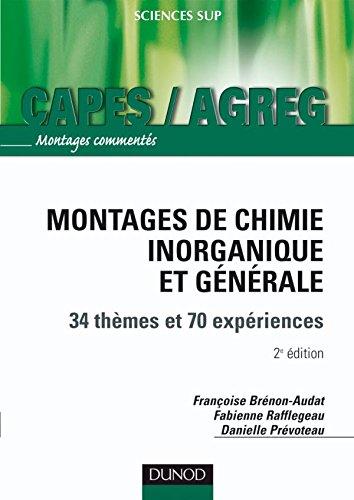 Montages de chimie inorganique et générale - 2ème édition - 34 thèmes et 70 expériences