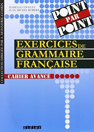 Point par point 3 : Exercices de grammaire française niveau avancé par Isabelle Chollet