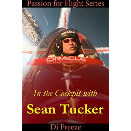 In The Cockpit With Sean Tucker (Passion For Flight Book 8) (English Edition)