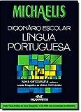 Michaelis Dicionário Escolar Língua Portuguesa [+ download da versão digital para uso em computadores] (Em Portuguese do Brasil)