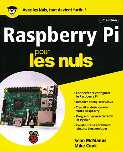 Raspberry Pi pour les Nuls grand format, 2e édition par Mike COOK