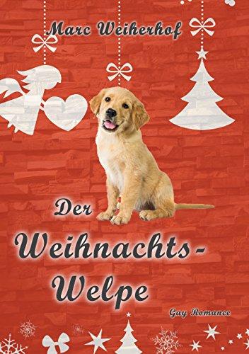 Marc Weiherhof: Weihnachtswelpe