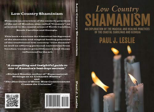 Low Country Shamanism: An Exploration of the Magical and