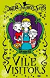 [(Vile Visitors)] [ By (author) Diana Wynne Jones ] [September, 2013]