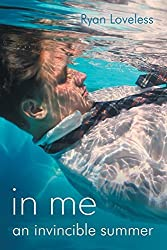 In Me an Invincible Summer by Ryan Loveless (2014-10-31)