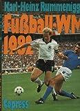 Rummenigge Fußball-WM 1982, Copress Großband, 254 Seiten,Bilder