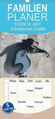 STENCIL ART 2019 - Schablonen Graffiti - Familienplaner hoch (Wandkalender 2019 , 21 cm x 45 cm, hoch): Schablonen-Graffiti an Hauswänden in Deutschland (Monatskalender, 14 Seiten ) (CALVENDO Kunst)