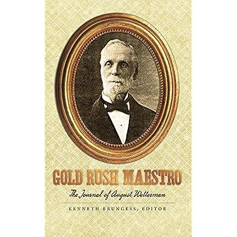 Gold Rush Maestro: