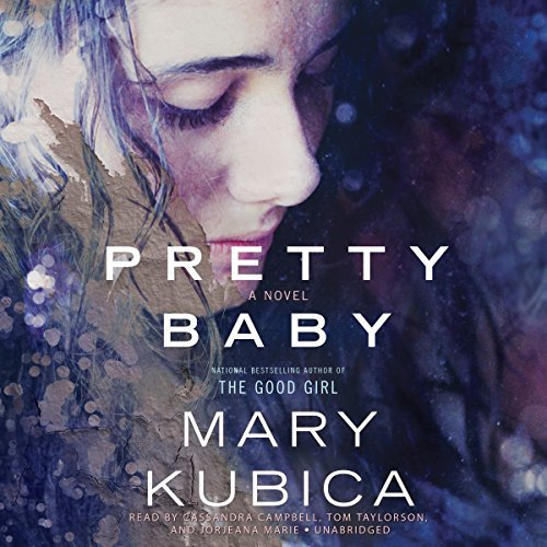 Pretty Baby: A Novel by Mary Kubica (2015-07-28)