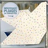 Coffret Nouveaux pliages de serviettes