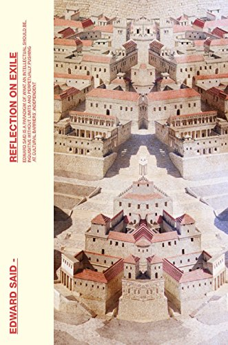 Reflections on Exile: And Other Literary and Cultural Essays by Edward Said (2-Aug-2012) Paperback