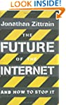 The Future of the Internet: And How t...