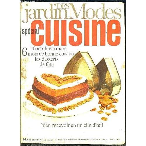 JARDIN DES MODES N°7- SPECIAL CUISINE- Gibier- Potiron- La cuisine en croûte- Les pruneaux en plats de fête- Les gâteaux de Noël- Les boissons au café- Les crêpes...