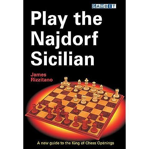 Play the Najdorf Sicilian (English Edition)