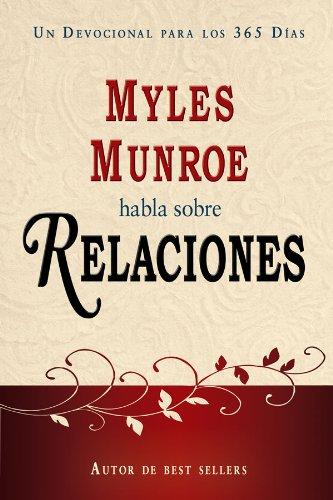Myles Monroe Habla Sobre Relaciones por Dr. Myles Monroe