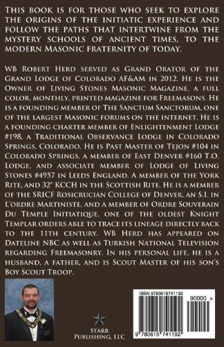 The Initiatic Experience: That Led To Your Initiation Into Freemasonry