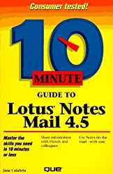 10 Minute Guide to Lotus Notes Mail 4.5