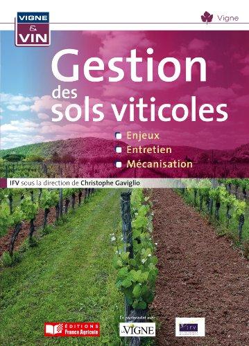 La gestion des sols viticoles par Christophe Gaviglio