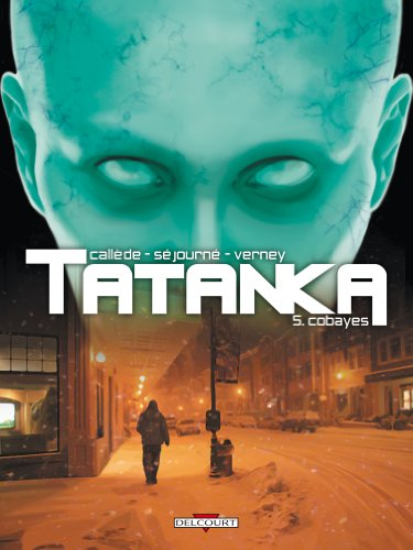 Tatanka, Tome 5 : Cobayes