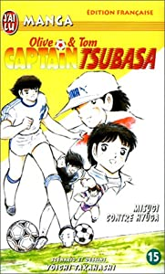 Captain Tsubasa - Olive et Tom Edition simple Tome 15