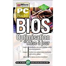 BIOS. Optimisation et mise à jour